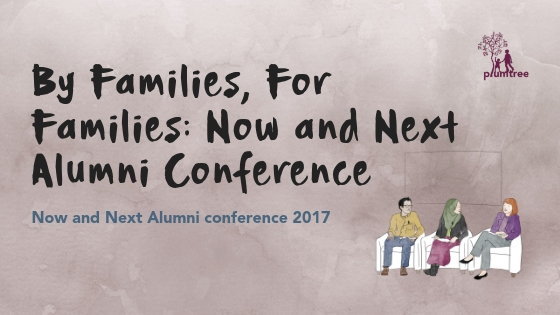 By Families, For Families: Now and Next Alumni Conference